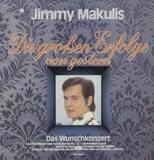 Die Grossen Erfolge von Gestern - Jimmy Makulis