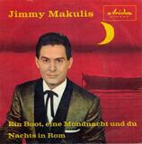Ein Boot, Eine Mondnacht Und Du / Nachts In Rom - Jimmy Makulis