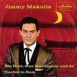Ein Boot, Eine Mondnacht Und Du - Jimmy Makulis