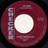 The Walk / I'm To Blame - Jimmy McCracklin