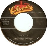 The Walk / Cops And Robbers - Jimmy McCracklin / Bo Diddley
