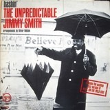 Bashin' - The Unpredictable Jimmy Smith - Jimmy Smith