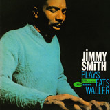 Plays Fats Waller - Jimmy Smith