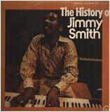 The History Of Jimmy Smith - Jimmy Smith