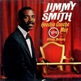 Hoochie Cooche Man - Jimmy Smith