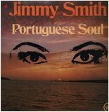 Portuguese Soul - Jimmy Smith