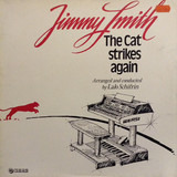 The Cat Strikes Again - Jimmy Smith