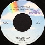 Margaritaville / Changes In Latitudes, Changes In Attitudes - Jimmy Buffett