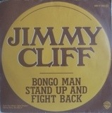 Bongo Man / Stand Up And Fight Back - Jimmy Cliff