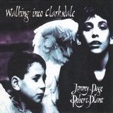 Walking into Clarksdale - Jimmy Page , Robert Plant