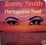 Portuguese Soul - Jimmy Smith