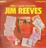 Girls I Have Known - Jim Reeves