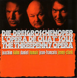 Die Dreigroschenoper - L'Opera De Quat' Sous - The Threepenny Opera - Joachim Kühn / Daniel Humair / J.-F. Jenny-Clark