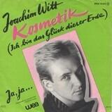 Kosmetik (Ich Bin Das Glück Dieser Erde) - Joachim Witt