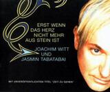 Erst Wenn Das Herz Nicht Mehr Aus Stein Ist - Joachim Witt Und Jasmin Tabatabai