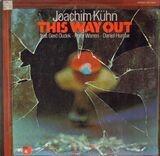 This Way Out - Joachim Kühn
