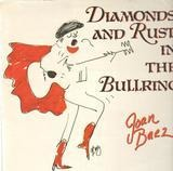 Diamonds And Rust In The Bullring - Joan Baez