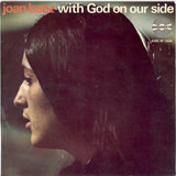 With God On Our Side - Joan Baez