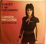 Crimson And Clover - Joan Jett & The Blackhearts
