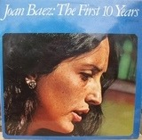 The First 10 Years - Joan Baez