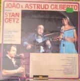 João & Astrud Gilberto Meet Stan Getz - João Gilberto / Astrud Gilberto / Stan Getz