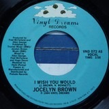 I Wish You Would - Jocelyn Brown