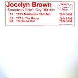 Somebody Else's Guy 99 RMX - Jocelyn Brown