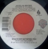 Whatever Satisfies You / Caught In The Act - Jocelyn Brown