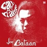 Call My Name - Joe Bataan