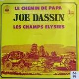 Le Chemin De Papa / Les Champs-Élysées - Joe Dassin