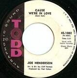 Cause We're In Love - Joe Henderson