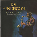 Lush Life: The Music of Billy Strayhorn - Joe Henderson