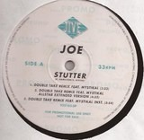 Stutter (Double Take Remixes) - Joe