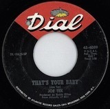 That's Your Baby - Joe Tex