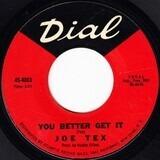 You Better Get It - Joe Tex