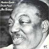 Another Epoch - Stride Piano - Joe Turner