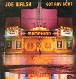 Got Any Gum? - Joe Walsh