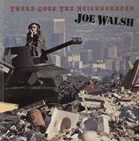 There Goes the Neighborhood - Joe Walsh