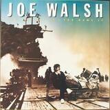 You Bought It - You Name It - Joe Walsh