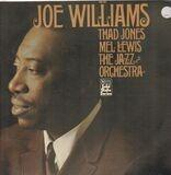 Joe Williams And Thad Jones, Mel Lewis, The Jazz Orchestra - Joe Williams And Thad Jones & Mel Lewis , The Jazz Orchestra