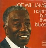 Nothing But The Blues - Joe Williams With Red Holloway & His Blues All-Stars