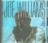 Having The Blues Under European Sky - Joe Williams