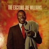 The Exciting Joe Williams - Joe Williams