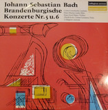 Brandenburgische Konzerte Nr. 5 u. 6 - Johann Sebastian Bach , Gustav Leonhardt , Hans-Martin Linde , Franzjosef Maier , Ulrich Koch , Col