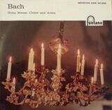 Hohe Messe: Chöre Und Arien - Bach