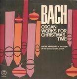 Orgelwerke Für Die Weihnachtszeit - Johann Sebastian Bach