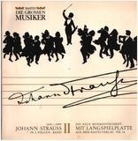 Johann Strauss In 2 Folgen - Band II - Johann Strauss Jr.