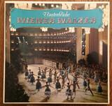 Unsterbliche Wiener Walzer - Johann Strauss Sr. , Johann Strauss Jr. , Josef Strauß , Josef Lanner , Wiener Volksopernorchester