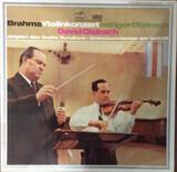 Violinkonzert - Johannes Brahms , Igor Oistrach , David Oistrach , Rundfunk-Sinfonieorchester UdSSR