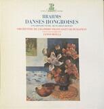 Danses Hongroises - Johannes Brahms , János Rolla , Liszt Ferenc Chamber Orchestra
